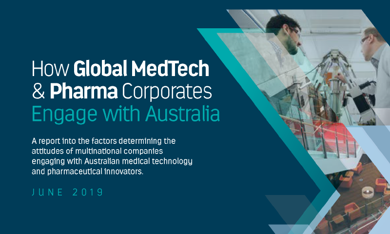How Global MedTech & Pharma Corporates Engage with Australia